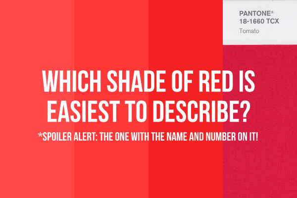 4 different versions of red asking which is easiest to describe