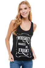 WHISKEY MAKES ME FRISKY TANK TOP - Trailsclothing.com