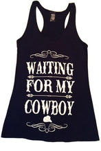 WAITING FOR MY COWBOY TANK TOP - Trailsclothing.com