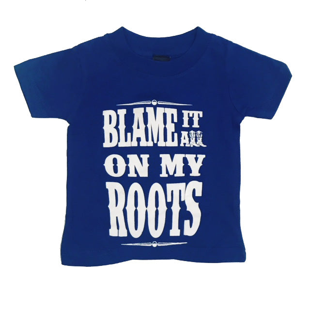 BLAME IT ON MY ROOTS BABY TEE.