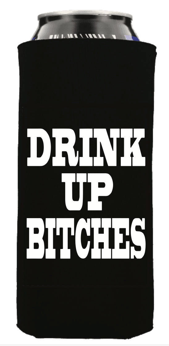 DRINK UP BITCHES TALL BOY 24 OZ. KOOZIE - Trailsclothing.com