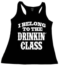 I BELONG TO THE DRINKIN CLASS TANK TOP - Trailsclothing.com