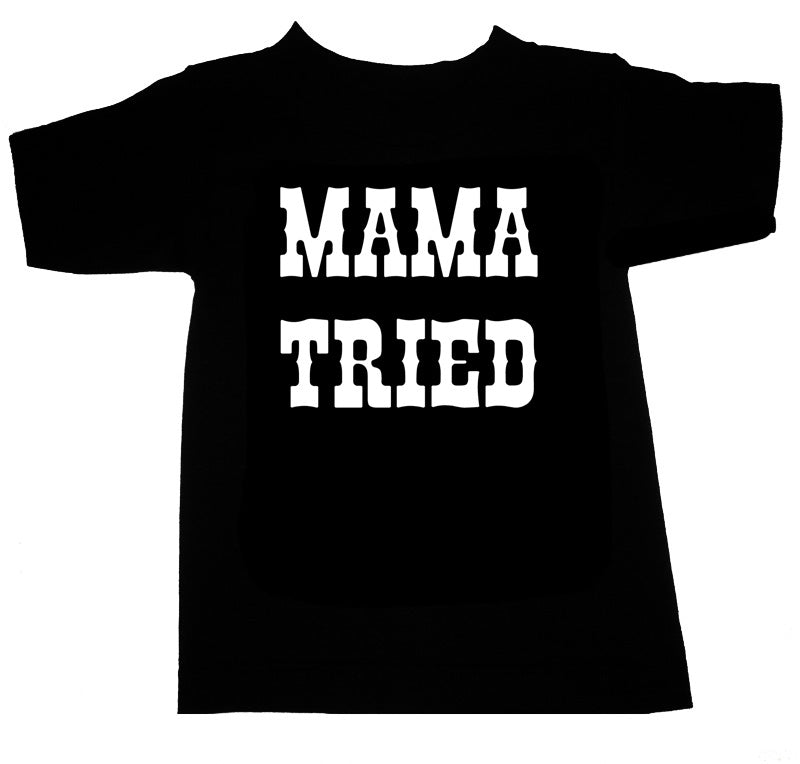 mama tried youth t shirt
