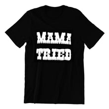 MAMA TRIED MEN'S TEE - Trailsclothing.com