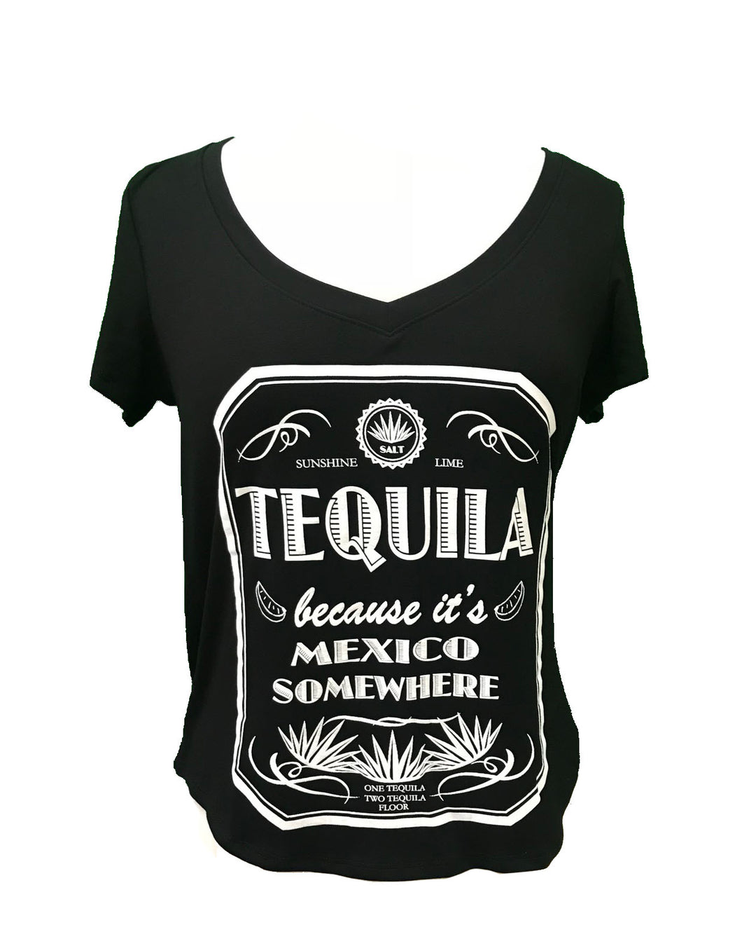 TEQUILA BECAUSE IT'S MEXICO SOMEWHERE V NECK SHORT SLEEVE - Trailsclothing.com