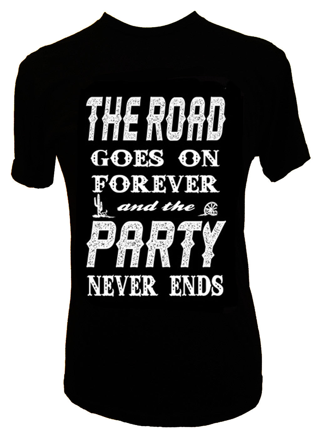 THE ROAD GOES ON FOREVER AND THE PARTY NEVER ENDS - Trailsclothing.com