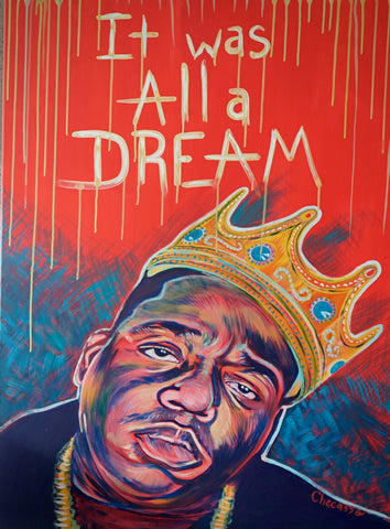 """It Was All a Dream"" Original Print 8.5x11"