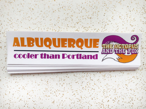 Albuquerque Cooler Than Portland Sticker
