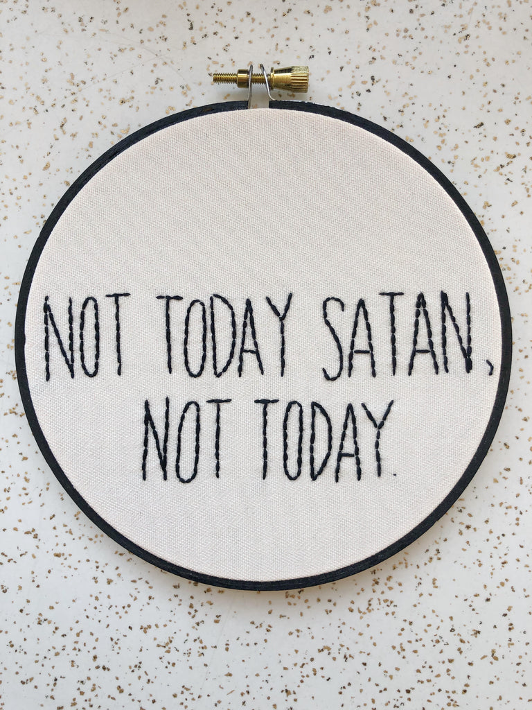 Embroidery: Not Today Satan