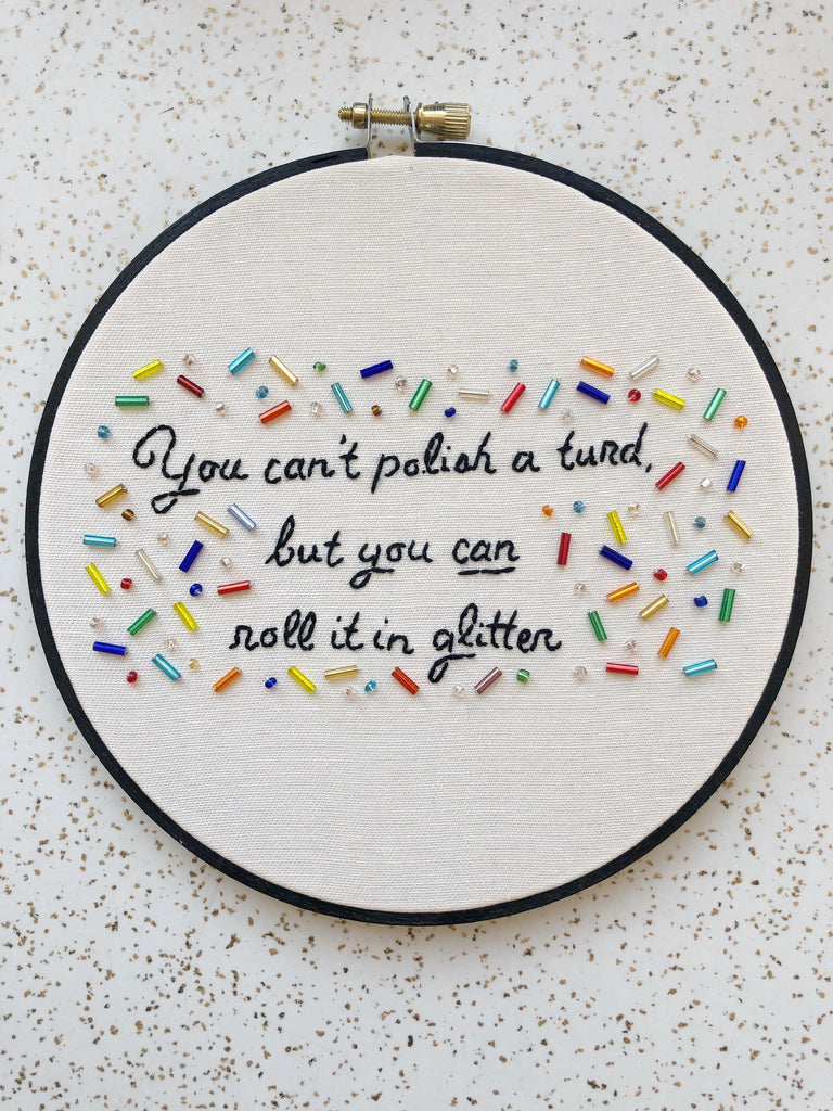 Embroidery: You Can't Polish A Turd