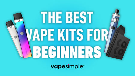 The Best Vape Kits for Beginners