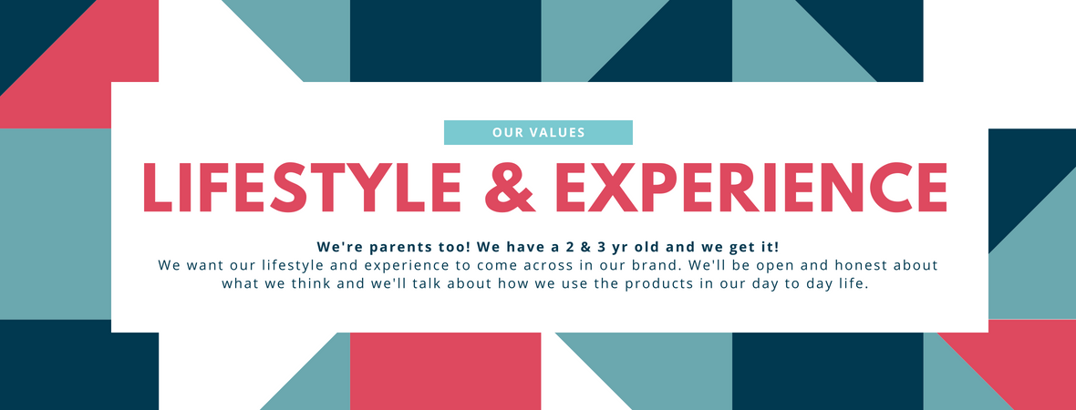 Our Values - Lifestyle and Experience