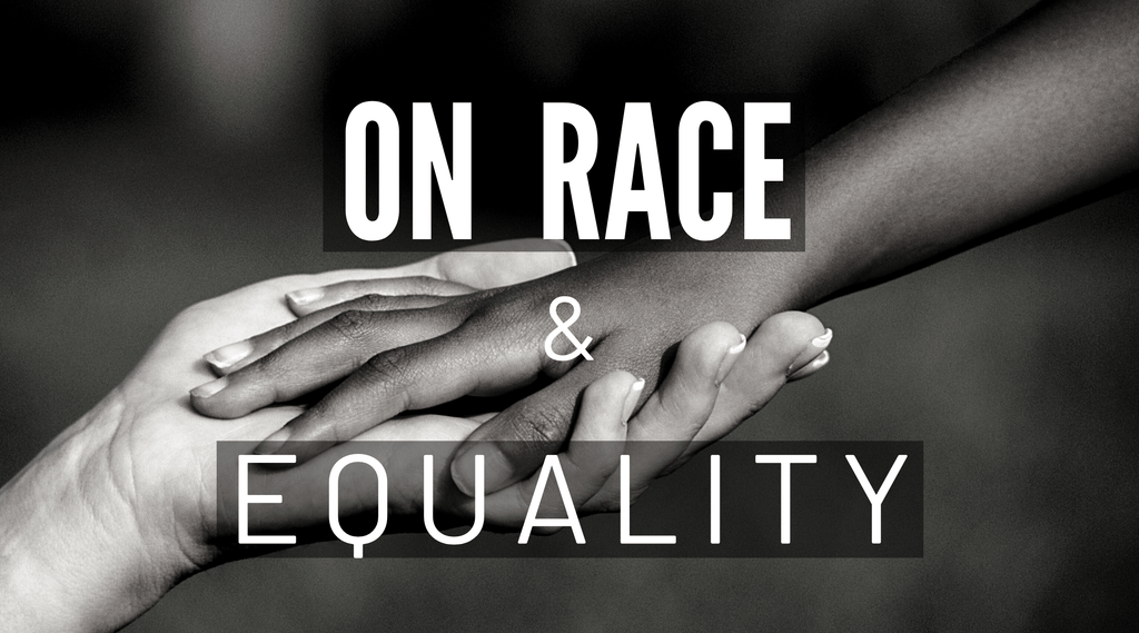 On Race & Equality