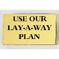 Use Our Lay-A-Way Plan Sign-Nile Corp
