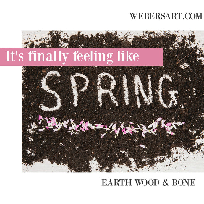 Find warmth & inspiration in Spring