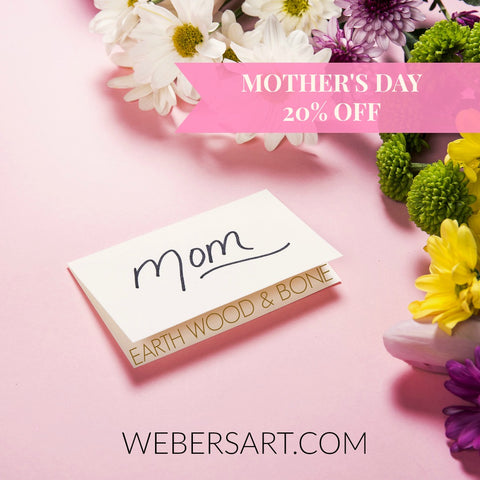 Mother's Day 20% off coupon, Earth Wood & Bone