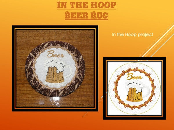 P047_In the Hoop Beer Rug 5 and 6 inch