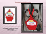 P011_IN THE HOOP Felt Christmas Cupcake Decoration