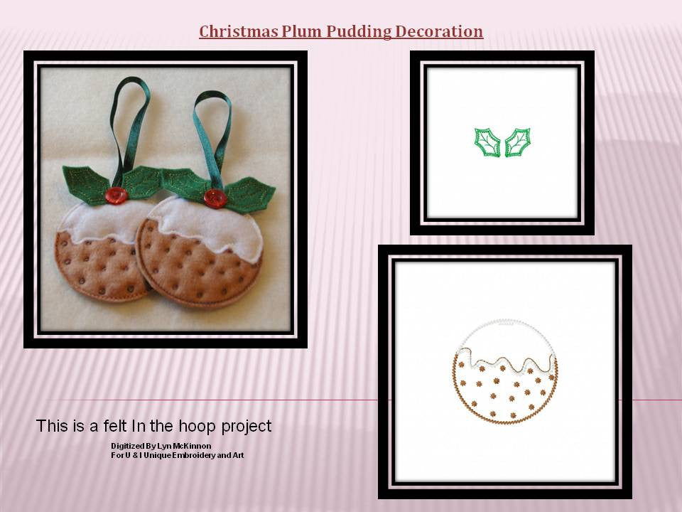 P004_IN THE HOOP Felt. Christmas Tree plum pudding Decorations