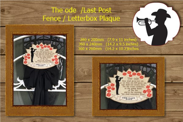 P191-The ode / Last Post Letterbox or Fence Plaque 3 sizes