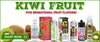 Five Sensational Kiwi Fruit Vape Juice Products