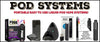 Liquid Pod Vape Systems Like Juul, Suorin, & Bo...
