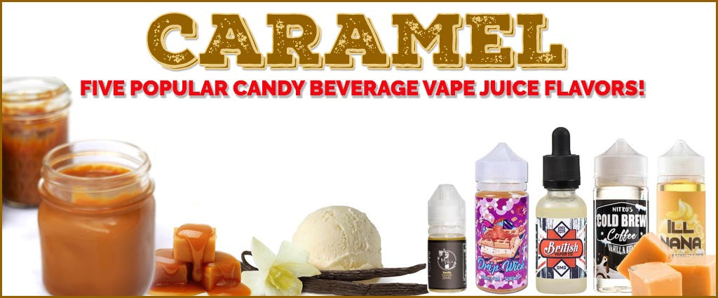 Are You Ready For Amazing Caramel Vape Juice? | eJuiceDB com