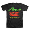 Poison Open Up And Say Ahh! T-Shirt-Cyberteez