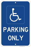 Handicapped Parking Only - ParkingSignWarehouse