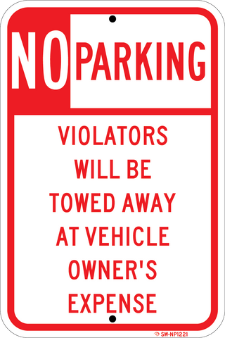 No Parking -Violators Will Be Towed - ParkingSignWarehouse