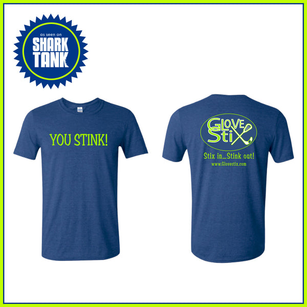 You Stink! T-Shirt (blue)