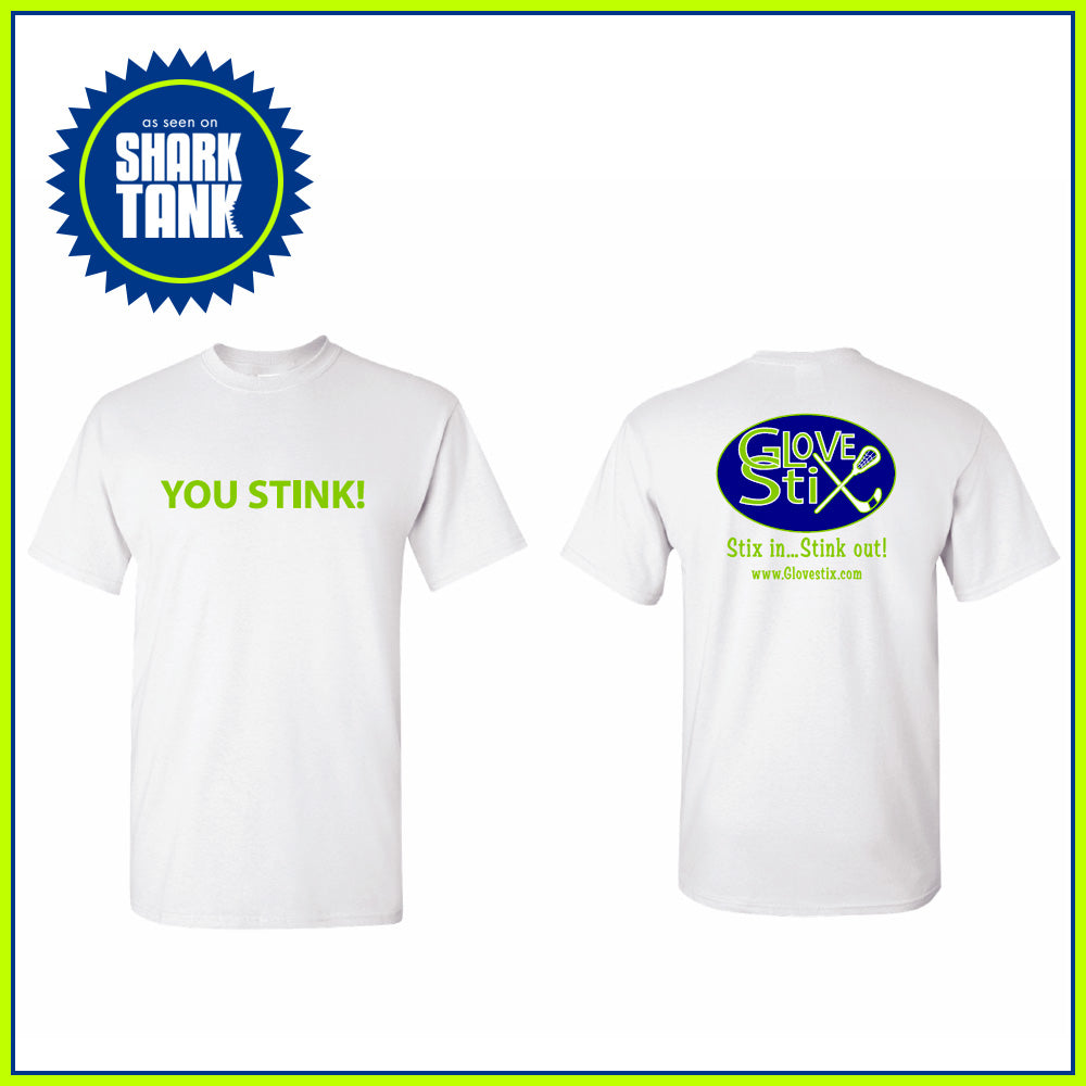 You Stink! T-Shirt (white)