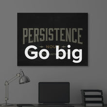 "Load image into Gallery viewer, Modern/Pop Culture Canvas Wall Art Canvas Quote Art ""Persistence"" by IKONICK"