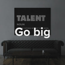"Load image into Gallery viewer, Modern/Pop Culture Canvas Wall Art Inspirational Quote Canvas Art ""Talent"" by IKONICK"