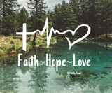 Faith, Hope and Love Vinyl Decal
