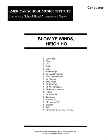 Blow Ye Winds, Heigh Ho - Full Band