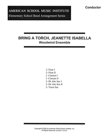 Bring A Torch, Jeanette Isabella - Woodwind Ensemble
