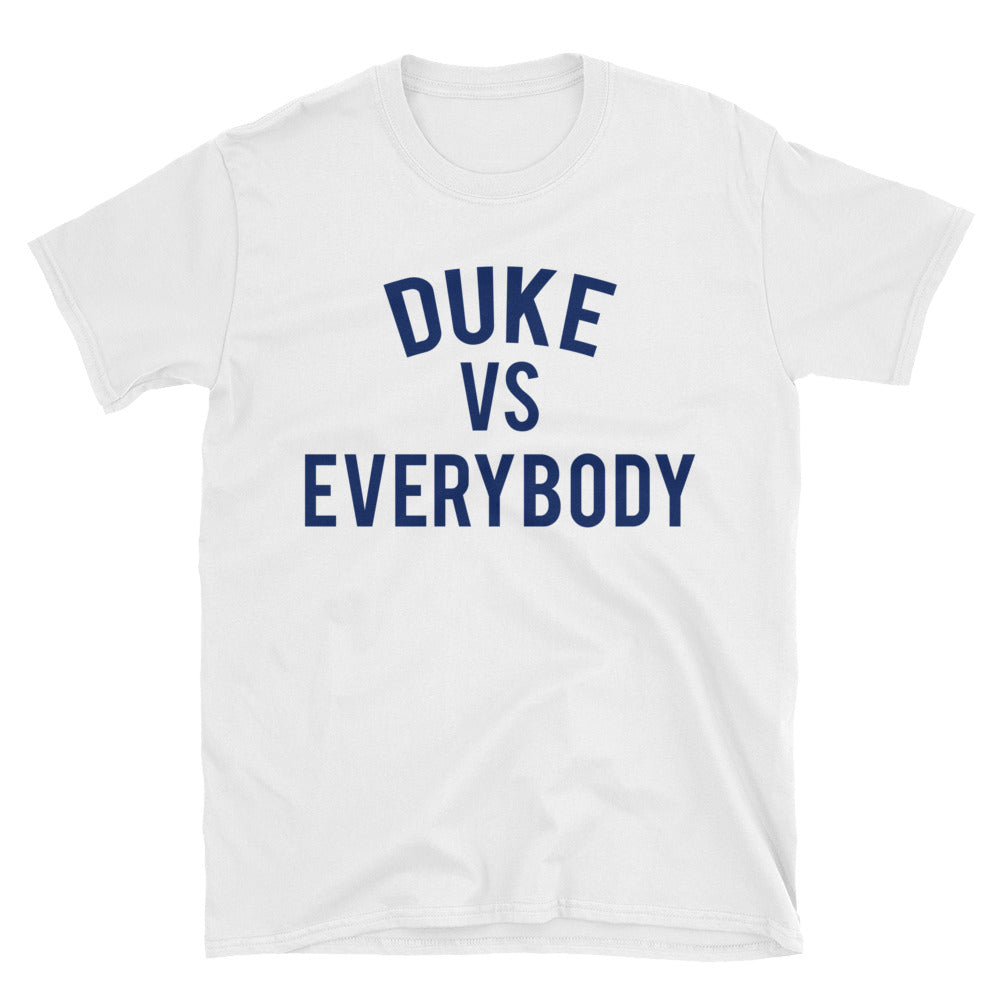 Duke vs Everybody