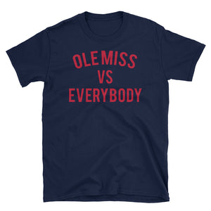 Ole Miss vs Everybody