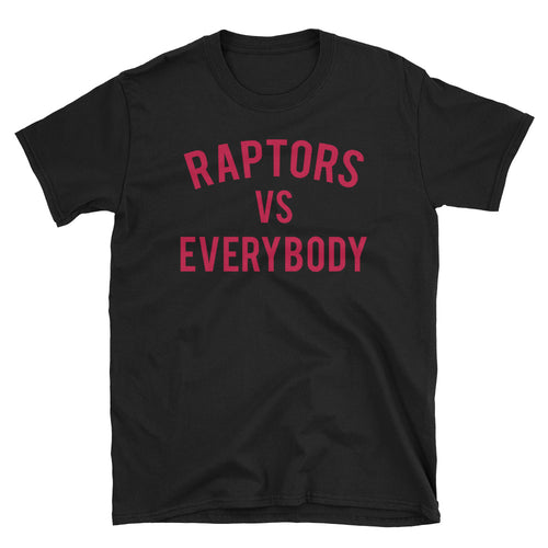 Raptors vs Everybody