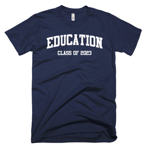 Education Major Class of 2023 T-Shirt