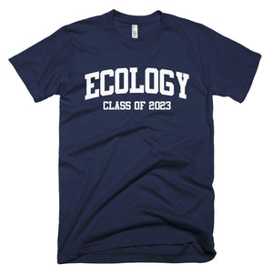 Ecology Major Class of 2023 T-Shirt