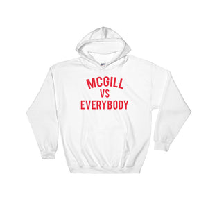 McGill vs Everybody Hoodie