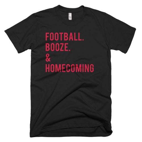 Ball State Football. Booze. & Homecoming T-Shirt