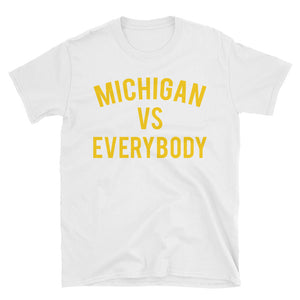 Michigan vs Everybody