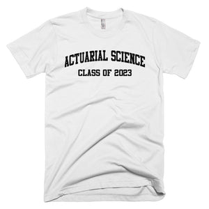 Actuarial Science Major Class of 2023 T-Shirt