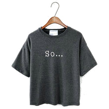 So... Top Loose T-Shirt