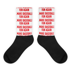 Make Baseball Fun Again Socks - Baseball Legend Apparel