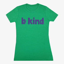 B Kind Women's T-Shirt