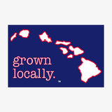 Hawaiian Islands Grown Locally Sticker
